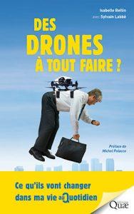 Des drones à tout faire ?