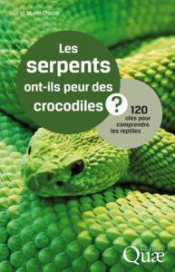 Extrait Les serpents ont-ils peur des crocodiles