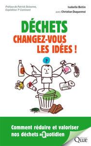 déchets, changez vous les idées